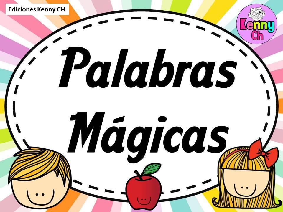 Las PALABRAS MÁGICAS en imágenes para imprimir | Material para ...