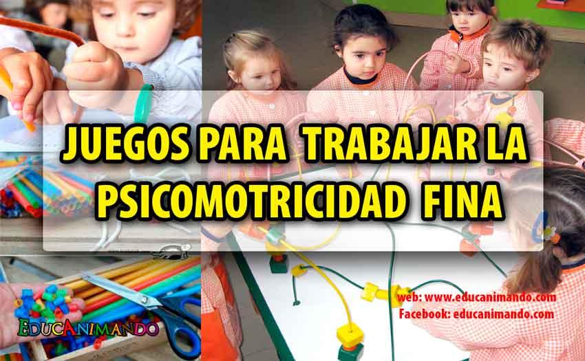 JUEGOS-PARA--TRABAJAR-LA-PSICOMOTRICIDAD-FINA